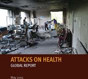 Attacks on Health: Global Report